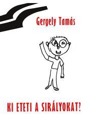 gegely_tamas_ki_eteti_a_siralyokat