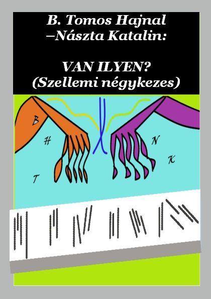 Megjelent a Magyar Elektronikus Könyvtárban B. Tomos Hajnal és Nászta Katalin első közös kötete