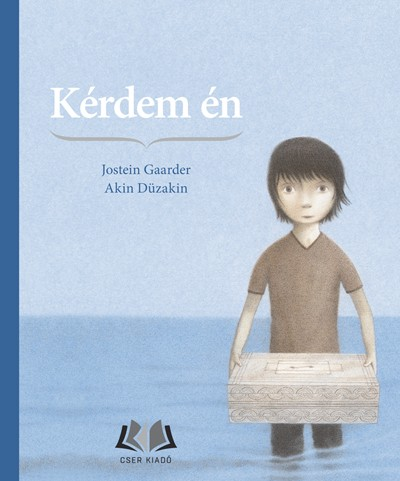 Jostein Gaarder, Akin Düzakin – Kérdem én